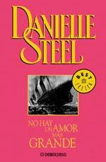 """""""No hay un amor más grande"""" de Danielle Steel 1amorgrand"""