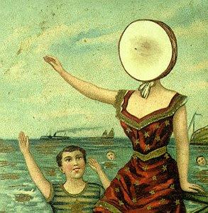 Descubrele un disco al foro - Página 3 Neutral_Milk_Hotel_-_In_the_Aeroplane_Over_the_Sea