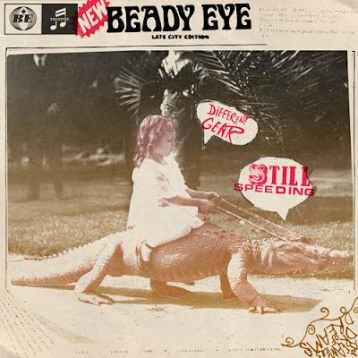 un, deux, un, deux, Musique !!! - Page 7 Beady_Eye_-_Different_Gear_Still_Speeding_online