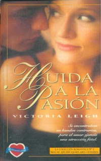 Huida a la pasion ,Victoria Leigh Portada2