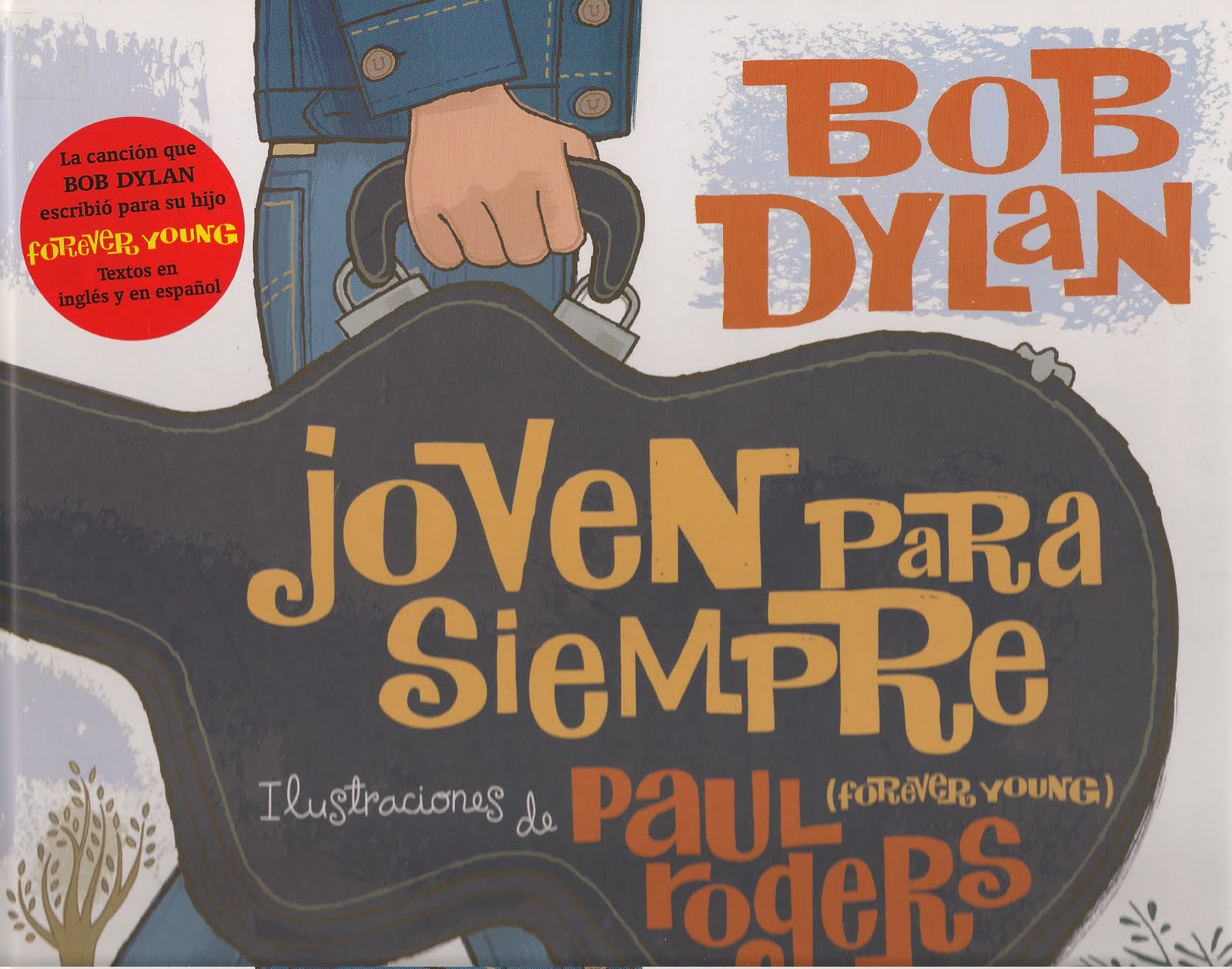 BOB DYLAN (el topic definitivo) - Página 2 SIEMPREJOVEN-1