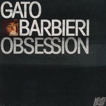 Gato Barbieri : In Search Of The Mystery (1967) Gato%2BBarbieri%2B-%2BObsession