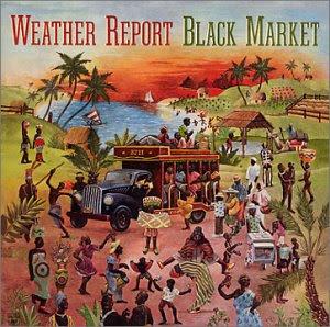 Vos quintets de Jazz préférés. Weather_report_-_black_market