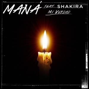 Colaboración » 'Mi Verdad' (Maná con Shakira) FjjxI41E