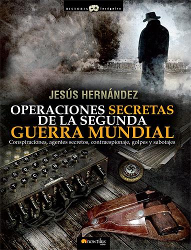 NAZIS Y SEGUNDA GUERRA MUNDIAL (reflexiones, libros, documentales, etc) - Página 4 Hist_incog_opeIIGM