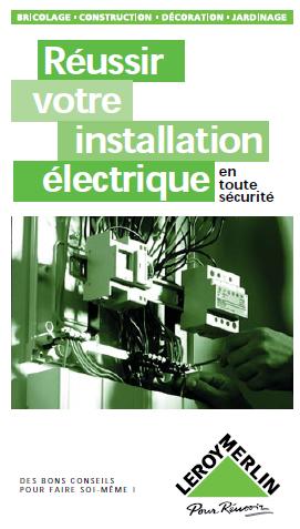 Réussir Votre Installation Electrique Rvi