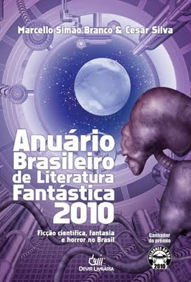 ANUÁRIO BRASILEIRO DE LITERATURA FANTÁSTICA Capa%2BAnu%25C3%25A1rio%2BBrasileiro%2Bde%2BLiteratura%2BFant%25C3%25A1stica%2B2010