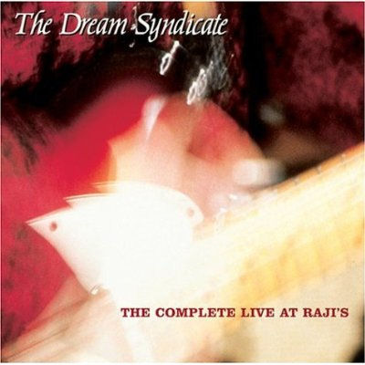 """Dream Syndicate """"The days of wine and roses"""" - Página 6 Dream_syndicate-the_complete_live_at_raji_s-front"""