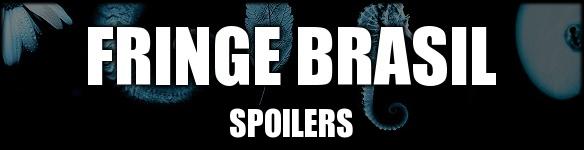 FringeBrasil :: O seu Portal sobre Fringe! - Portal Fbspoilers