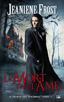 Night Prince (série) - Page 4 Prince-des-tenebres-1-la-mort-dans-ame-jeaniene-frost