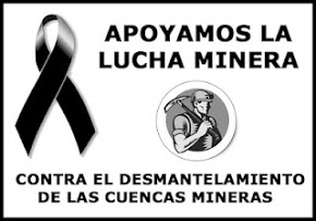 """""""Trabajo, crisis y liberación de la propiedad"""" - texto escrito por Jon Kerejeta - enero de 2012 Apoyamos-la-lucha-minera"""