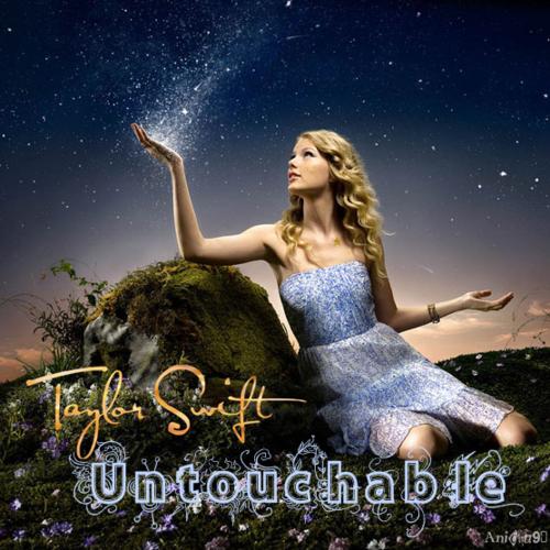 Juego » El Gran Ranking de Taylor Swift [TOP 3 pág 6] - Página 3 Untouchable