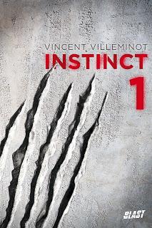 [Villeminot, Vincent] Instinct - Tome 1 Instinct