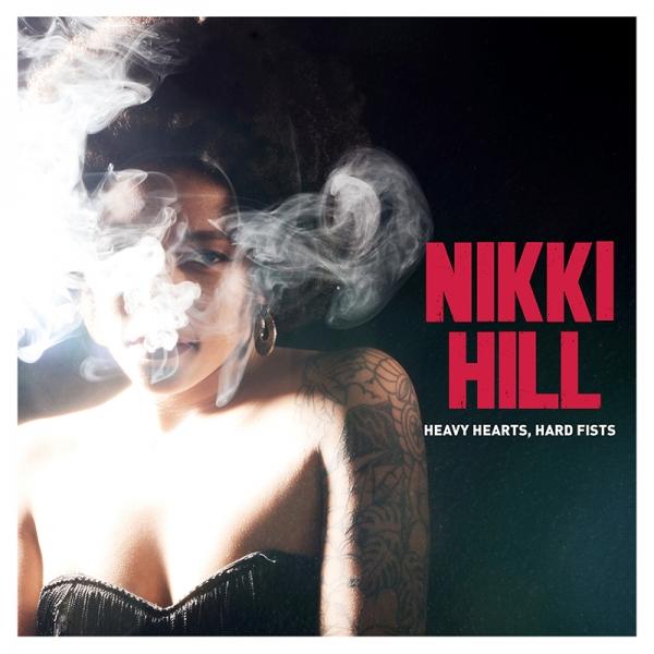 Postea el último vinilo que hayas comprado - Página 2 Nikki-Hill-publica-Heavy-Hearts-Hard-Fists-nueov-disco