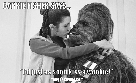 HAPPY BIRTHDAY TO KISSTOUR (PAUL) AND PSYBERTECH (JASON) Carrie-Fisher-says-chewbacca-Kiss-a-wookie