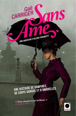 [Carriger, Gail] Le Protectorat de l'Ombrelle - Tome 1: Sans Âme SANS_AME