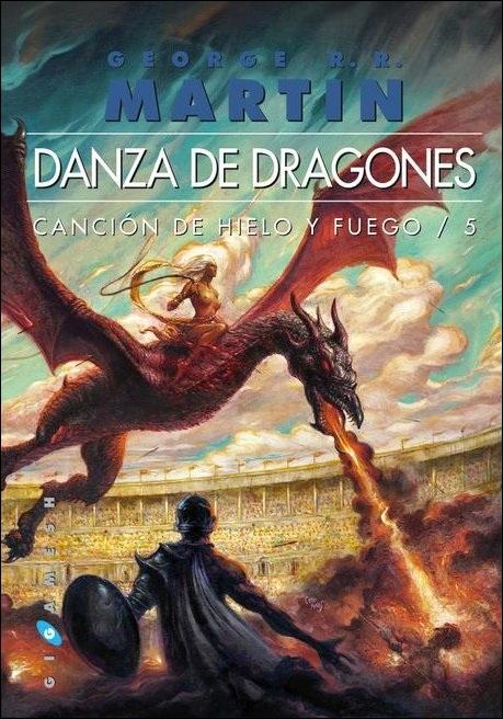 Canción de Hielo y Fuego - George R.R. Martin. (Los libros, no la serie !!!) DanzaDragonesPortada1