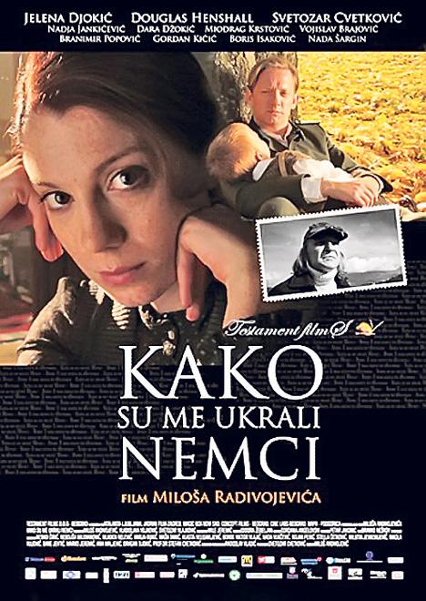 Koji film ste poslednji gledali? - Page 5 Kako-su-me-ukrali-Nemci-plakat
