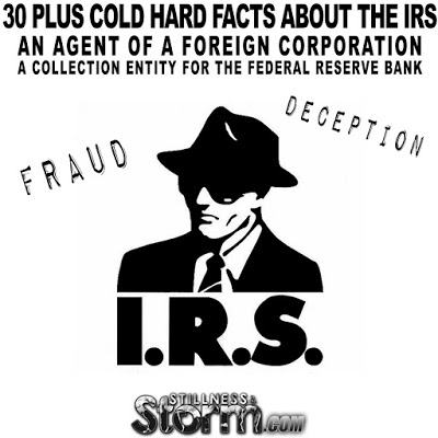 30 Plus Cold Hard Facts About The IRS   An Agent of a Foreign Corporation, A Collection Entity for The Federal Reserve Bank  30%2BPlus%2BCold%2BHard%2BFacts%2BAbout%2BThe%2BIRS%2BAn%2BAgent%2Bof%2Ba%2BForeign%2BCorporation%2BA%2BCollection%2BEntity%2Bfor%2BThe%2BFederal%2BReserve%2BBank