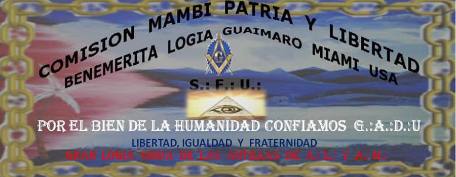 Comisión Mambí Patria y Libertad   ***  Benemérita Logia Guáimaro Bandera-de-cuba