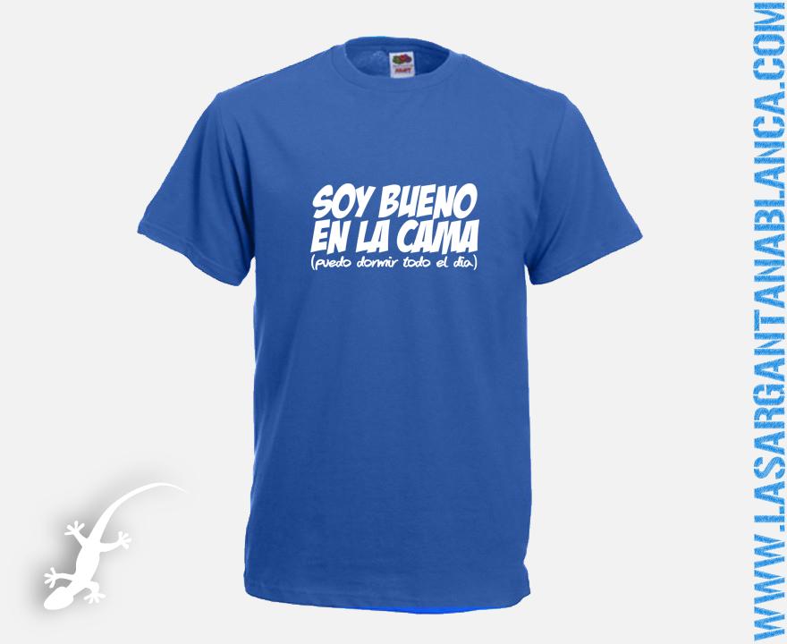 Kdd familiar en Riera de Gaià - Página 2 Camiseta%2Bsoy%2Bbueno%2Ben%2Bla%2Bcama%2B%2528puedo%2Bdormir%2Btodo%2Bel%2Bdia%2529%2Bsargantana%2Bblanca%2Bligar%2Bazul%2Breal%2Bfrase