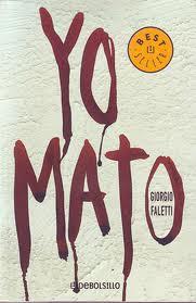 ##Yo mato, Giorgio Faletti Yomato