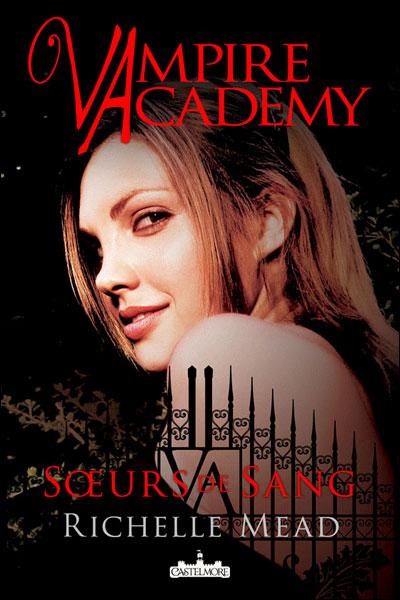 MEAD Richelle - Vampire Academy - Tome 1 : Soeurs de sang Vafr1