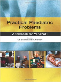 Practical Paediatric Problems: A Textbook for MRCPCH PEDIATRICS