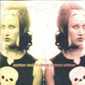 """Discos maravillosos II: PARKER AND LILY """"Here comes winter"""" ParkerCD"""
