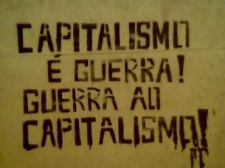 Academia - A Arte de (não)Pensar - Página 3 Guerra_ao_Capitalismo