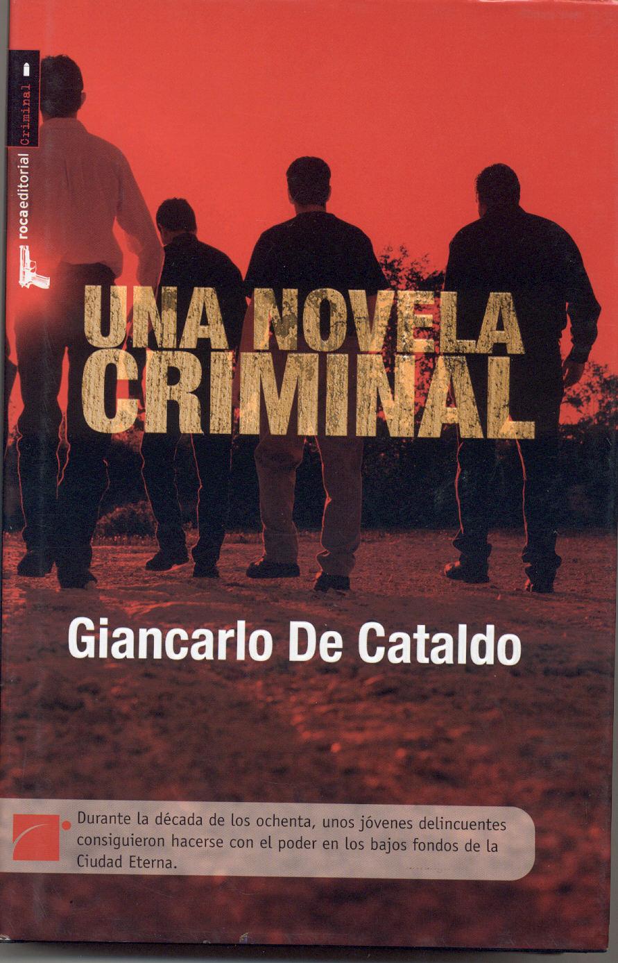 Roma criminal, Giancarlo de Cataldo Novela-criminal