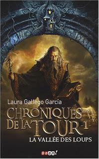 [Gallego Garcia, Laura] Chroniques de la Tour - Tome 1: La Vallée des Loups Livre3