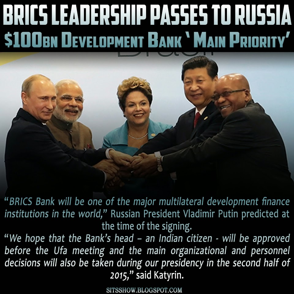 BRICS leadership passes to Russia, $100bn development bank 'main priority'  BRICS%2BLeadership%2BTO%2BRussia%2BMEME
