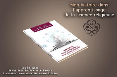 Livre: Mon histoire dans l'apprentissage de la science religieuse [Sheykh Al-Fawzân]... Livre-expos%C3%A9