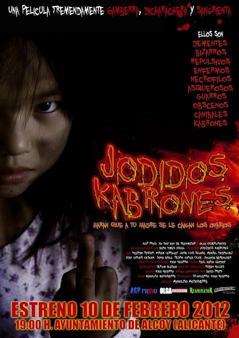 Jodidos kabrones/Jodidos kabrones - Manolito Motosierra (2012)  Estreno