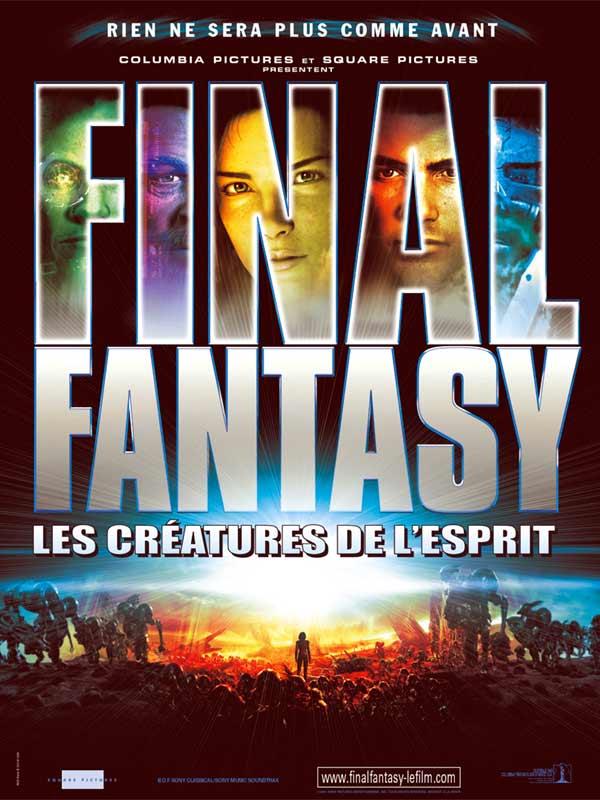"""Topic: """"coup de coeur"""", """"coup de gueule"""", """"info"""" etc.. - Page 4 Final-fantasy-les-creatures-de-l-esprit-affiche-8212"""