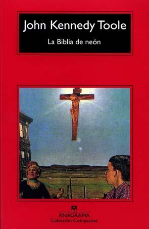 El universo de la lectura - Página 4 La-biblia-de-neon-john-kennedy-toole-rese%C3%B1a