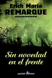 """""""Sin novedad en el frente"""" - novela de Erich María Remarque - año 1929 - links actualizados Sin-novedad-en-el-frente"""