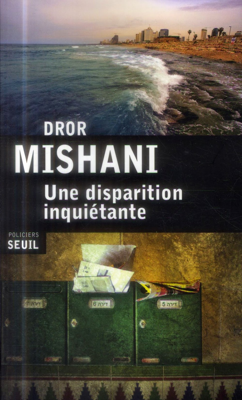 Expediente de desaparición - Dror Mishani Une-disparition-inqui%C3%A9tante-Librairie-Compagnie