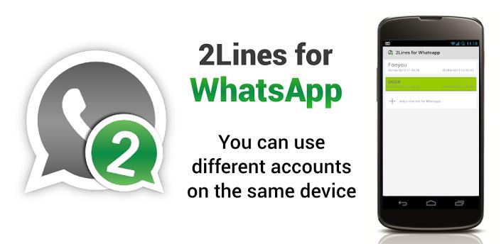 شرح مع البرنامج تشغيل اكثر من واتس اب علي موبايل اندرويد واحد  2line