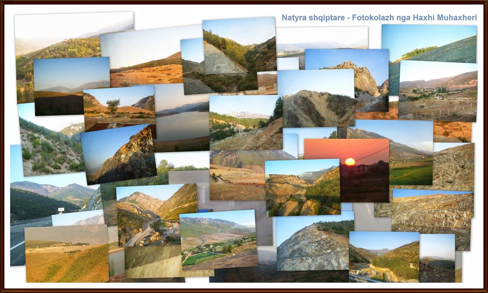 Natyra shqiptare - Fotokollazh nga Haxhi Muhaxheri Natyra%2Bshqiptare%2B-%2BFotokolazh%2BHaxhi%2BMuhaxheri