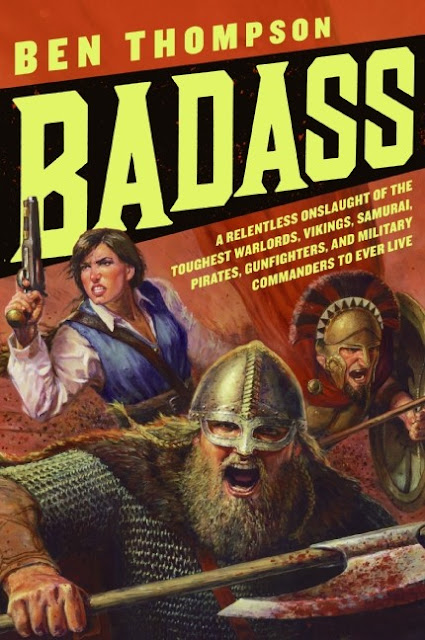 Badass: A Relentless Onslaught of the Toughest Warlords.... Compressed_badass-ben-thompson
