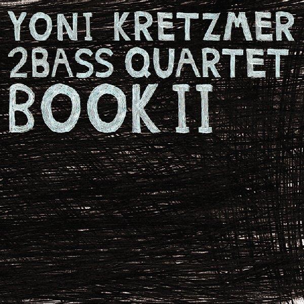 [Jazz] Playlist - Page 6 Yoni%2BKretzmer_Book%2BII