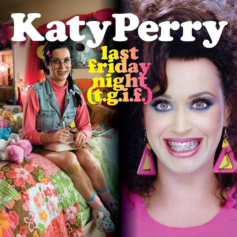 Chart/Ventas » Last Friday Night (T.G.I.F.) | 5º #1USA, RECORD HISTÓRICO [III] Katy_Perry_Last_Friday_Night_image