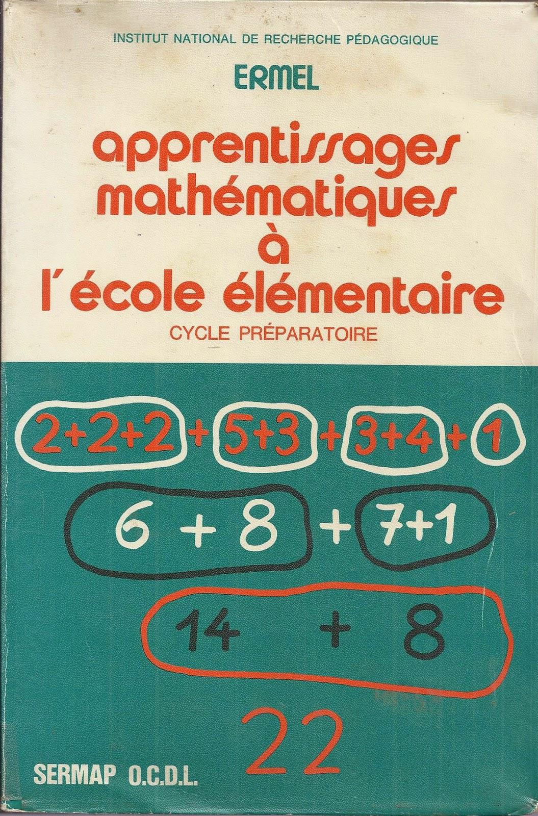 Calcul au primaire, Buisson, méthode intuitive...par Michel Delord. ERMEL%2BCP%2B19770001