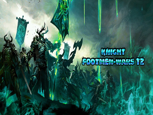 .:::Knight Footmen-Wars Tz v3.2:::. Lodsc
