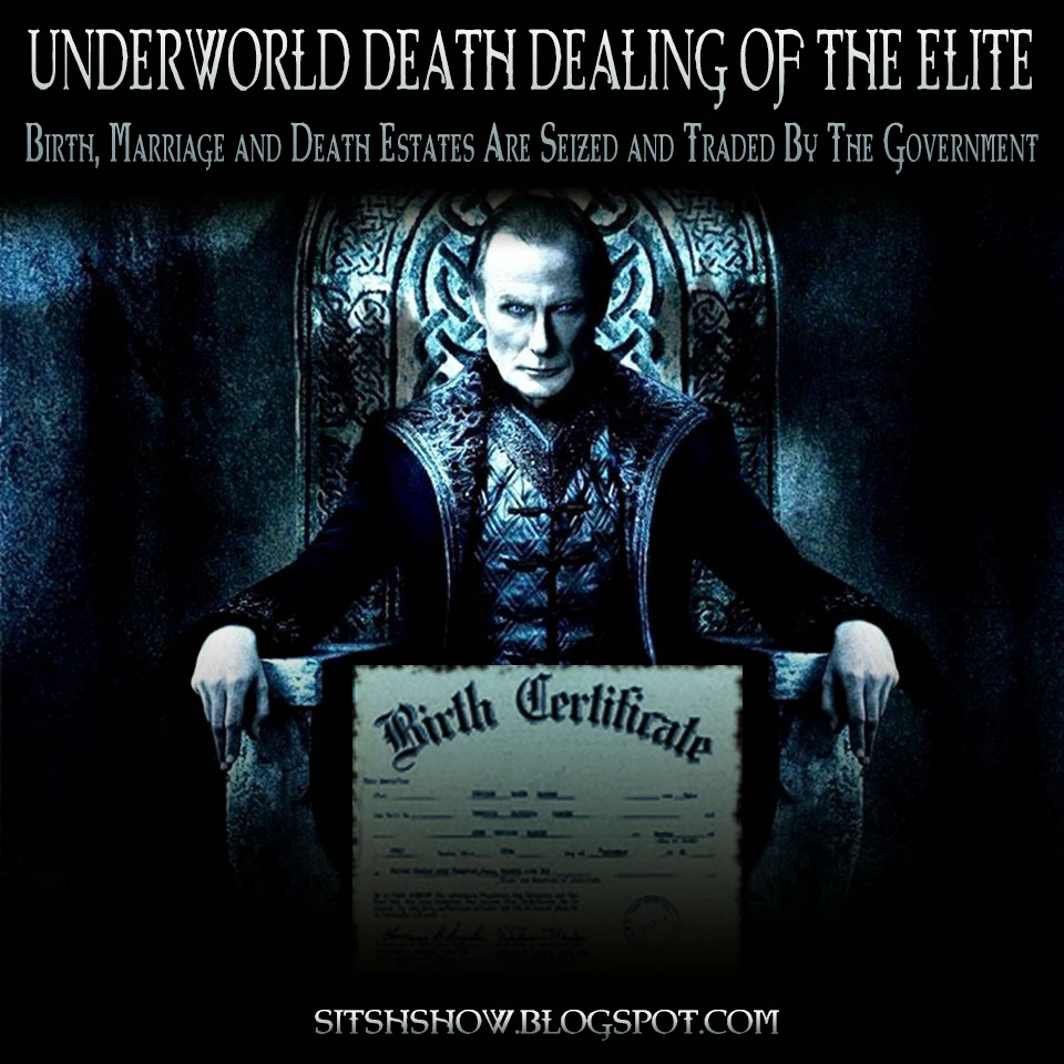 The Underworld Death Dealing Practices Of The Elite | Birth, Marriage and Death Estate Are Seized and Traded By The Government  Death%2BDealers%2BBirth%2BCert%2BMEME