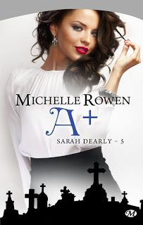 [Rowen, Michelle] Sarah Dearly - Tome 5: A+ A%252B