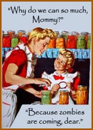 canning / glass jar bottling of veg, fruit & meat Canning%2Bfor%2Bzombies