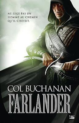 [Buchanan, Col] Le Coeur du Monde - Tome 1: Farlander Concours-farlander